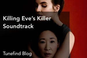 Killing Eve Soundtrack - Complete Song List | Tunefind
