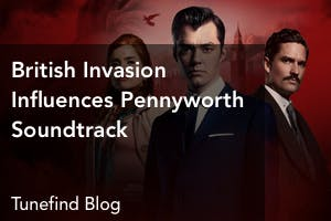 Pennyworth Soundtrack - Complete Song List | Tunefind